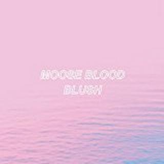 Moose Blood - Blush [VINYL]